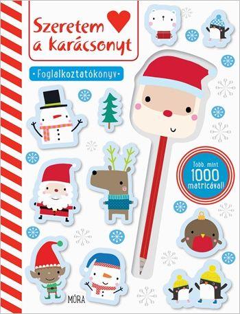 Szeretem a Karácsonyt - Foglalkoztatókönyv matricákkal