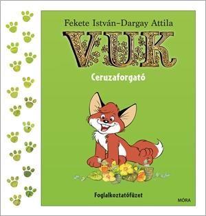 Vuk ceruzaforgató - Foglalkoztatófüzet - Fekete István |