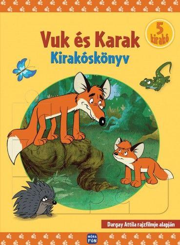 Vuk és Karak - Kirakóskönyv - Dargay Attila pdf epub