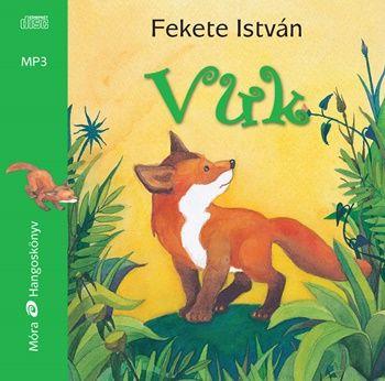 Fekete István - Vuk - Hangoskönyv - Mp3
