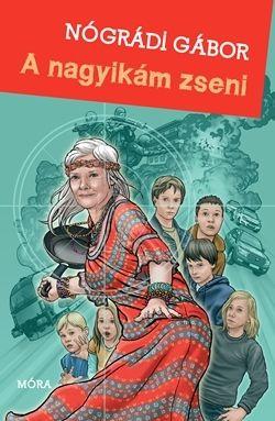 A nagyikám zseni - Nógrádi Gábor pdf epub