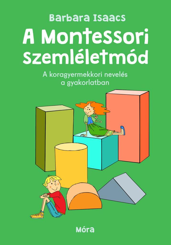 A Montessori-szemléletmód