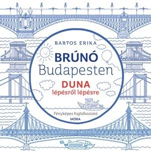 Duna lépésről lépésre - Brúnó Budapesten 5.