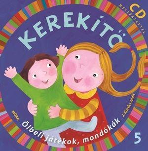 Kerekítő 5. - CD melléklettel - J. Kovács Judit |