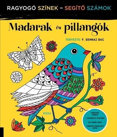 Madarak és pillangók - Ragyogó Színek - Segítő Számok - F. Sehnaz Bac |