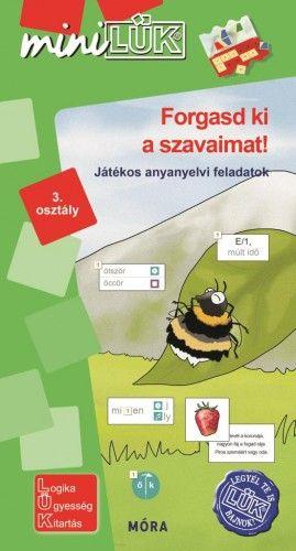 Forgasd ki a szavaimat! - játékos anyanyelvi feladatok 3. osztály - Török Ágnes pdf epub