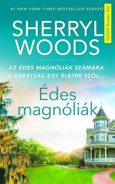 Édes magnóliák - A Netflix sikersorozat alapjául szolgáló regény