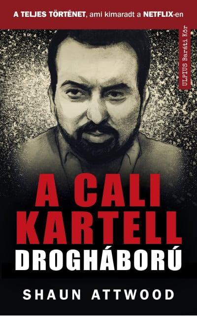 A cali kartell drogháború - A teljes történet, ami kimaradt a NETFLIX-en