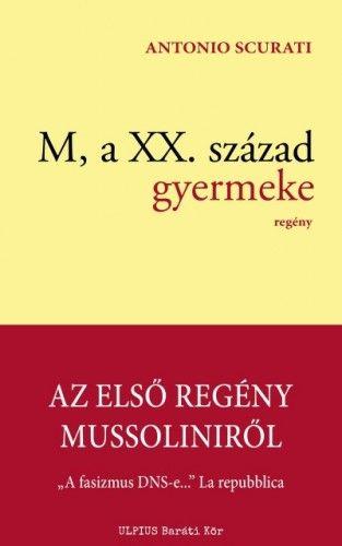M, a XX. század gyermeke - ELŐRENDELHETŐ