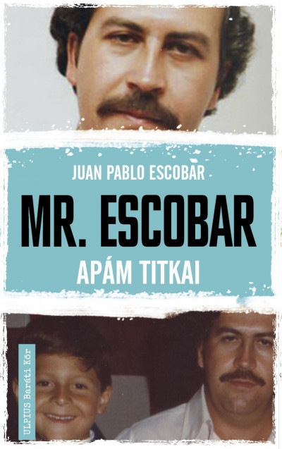 Mr. Escobar - Apám titkai