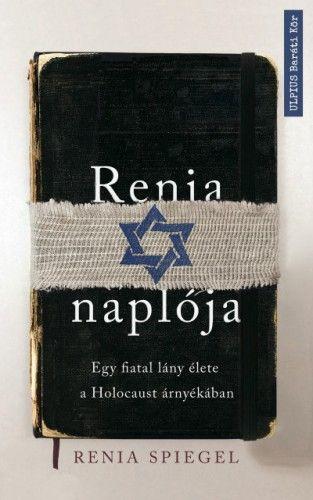 Renia naplója - Egy fiatal lány élete a Holocaust árnyékában - ELŐRENDELHETŐ