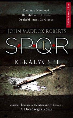 Királycsel - SPQR 1.