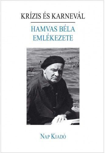 Krízis és karnevál - Hamvas Béla emlékezete -  pdf epub