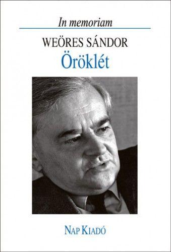 Öröklét. In memoriam Weöres Sándor