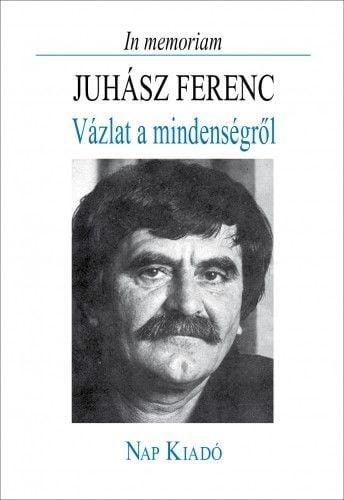 In memoriam Juhász Ferenc
