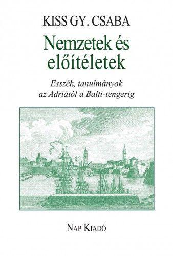 Nemzetek és előítéletek - Kiss Gy. Csaba pdf epub