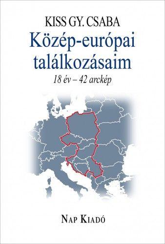 Közép-európai találkozásaim