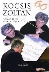 Kocsis Zoltán 60 - puha
