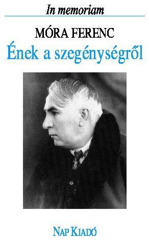 Ének a szegénységről (In memoriam Móra Ferenc) - Lengyel András pdf epub