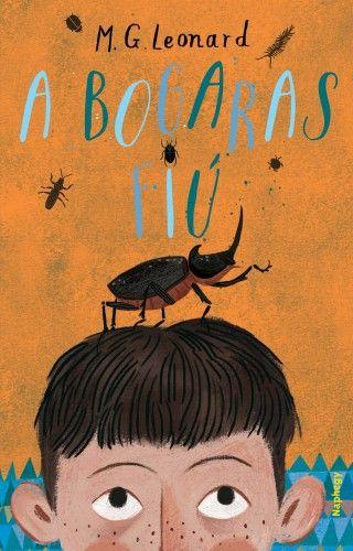 A bogaras fiú - M. G. Leonard |