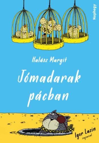 Jómadarak pácban - Halász Margit |