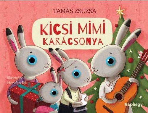 Kicsi Mimi karácsonya - Tamás Zsuzsa |
