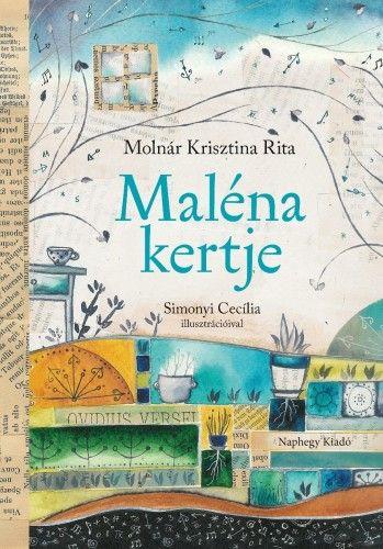 Maléna kertje - Molnár Krisztina Rita |