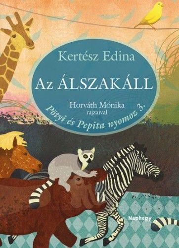 Kertész Edina - Az Álszakáll - Pötyi és Pepita nyomoz 3.