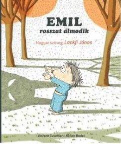 Emil rosszat álmodik - Vincent Cuvellier pdf epub