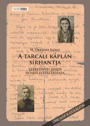 A tarcali káplán sírhantja - H. Örkényi Ilona pdf epub