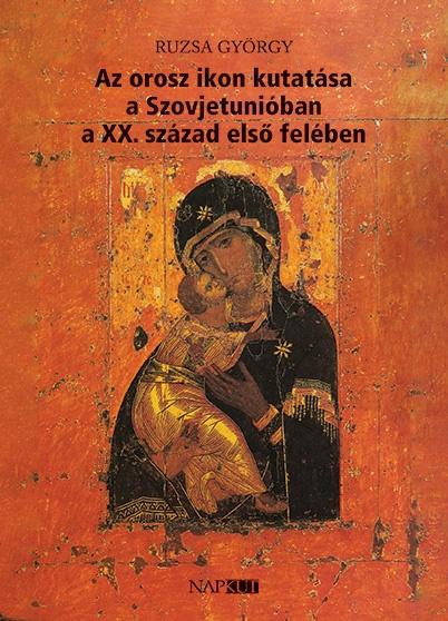 Az orosz ikon kutatása a Szovjetunióban a XX. század első felében