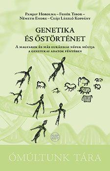 Genetika és őstörténet - Pamjav Horolma pdf epub