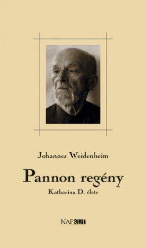 Pannon regény - Johannes Weidenheim |