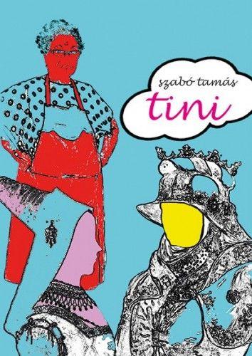 Tini - Szabó Tamás pdf epub