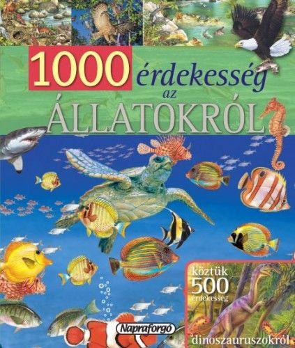 1000 érdekesség az állatokról -  pdf epub