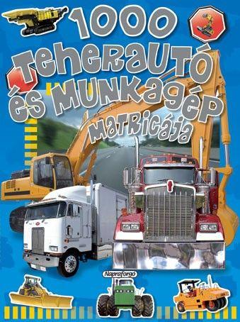 1000 teherautó és munkagép matricája - Eduardo Trujillo pdf epub