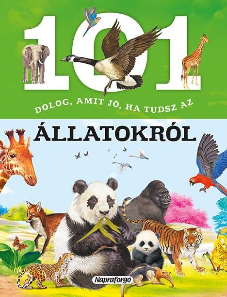 101 dolog, amit jó ha tudsz az állatokról -  pdf epub