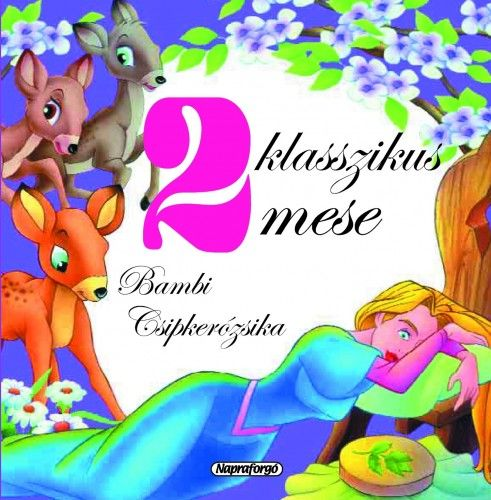 2 klasszikus mese - Bambi, Csipkerózsika