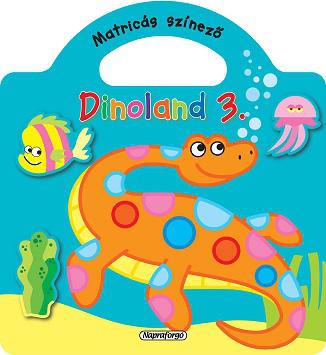 Dinoland - 3. Zöld - Matricás színező - könyváruház ae621b6f5c