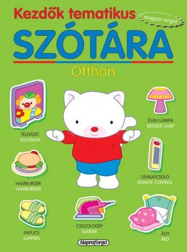 Kezdők tematikus szótára - Magyar-angol - Otthon