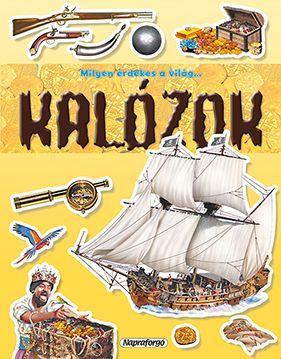 Milyen érdekes a világ... Kalózok - Több mint 50 matricával -  pdf epub