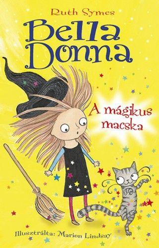 Bella Donna - A mágikus macska - Ruth Symes pdf epub