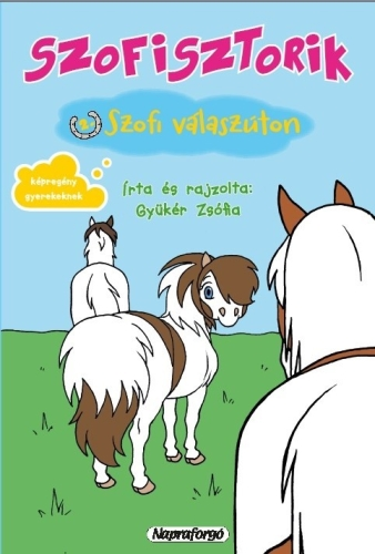 Szofisztorik 2. - Szofi válaszúton - Gyükér Zsófia pdf epub