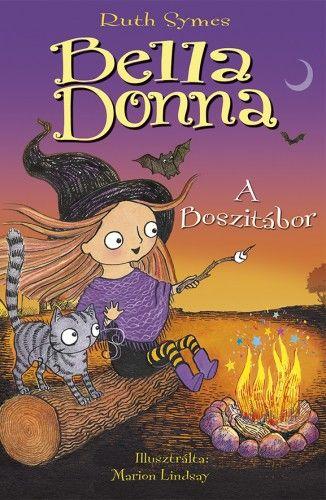 Bella Donna 5. - A boszitábor