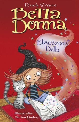 Bella Donna 6. - Elvarázsolt Bella