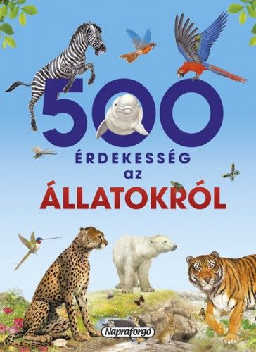 500 érdekesség az állatokról -  pdf epub