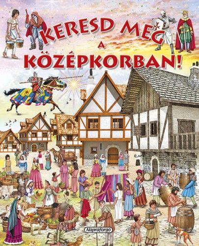 Keresd meg a középkorban! -  pdf epub