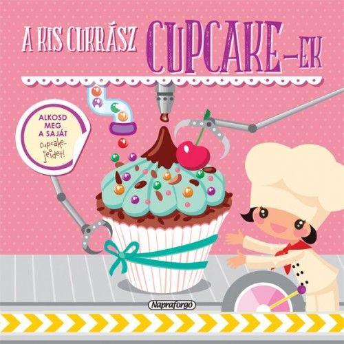 A kis cukrász - Cupcake-ek