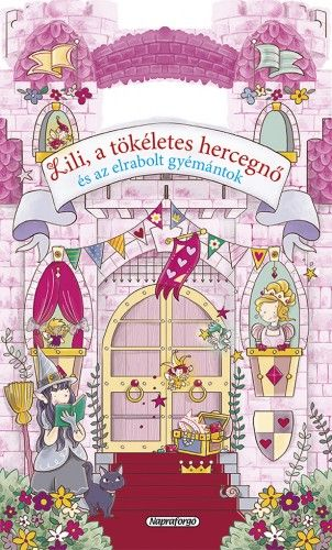 Mesevár - Lili, a tökéletes hercegnő és az elveszett gyémántok -  pdf epub