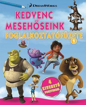 Kedvenc mesehőseink foglalkoztatófüzete 1. -  Home, Shrek, Madagaszkár